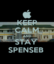 KEEP CALM AND STAY  SPENSEB  - Personalised Poster A1 size