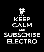 KEEP CALM AND SUBSCRIBE ELECTRO - Personalised Poster A4 size