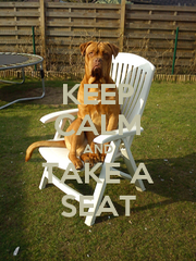 KEEP CALM AND TAKE A SEAT - Personalised Poster A1 size