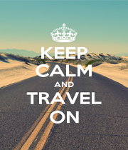 KEEP CALM AND TRAVEL ON - Personalised Poster A1 size