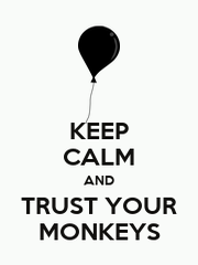 KEEP CALM AND TRUST YOUR MONKEYS - Personalised Poster A1 size