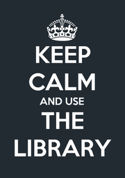 KEEP CALM AND USE THE LIBRARY - Personalised Poster A1 size