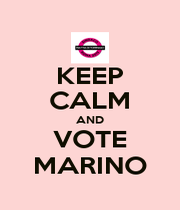 KEEP CALM AND VOTE MARINO - Personalised Poster A1 size
