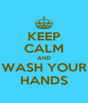 KEEP CALM AND WASH YOUR HANDS - Personalised Poster A1 size