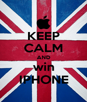 KEEP CALM AND win IPHONE - Personalised Poster A4 size