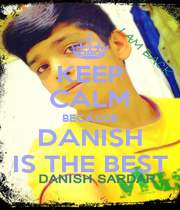 KEEP CALM BECAUSE DANISH IS THE BEST - Personalised Poster A1 size