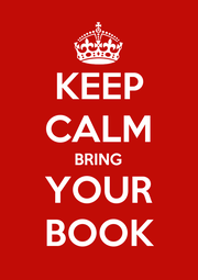 KEEP CALM BRING YOUR BOOK - Personalised Poster A1 size