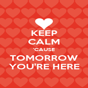 KEEP CALM 'CAUSE TOMORROW YOU'RE HERE - Personalised Poster A4 size