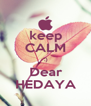 keep CALM :) Dear HEDAYA - Personalised Poster A1 size