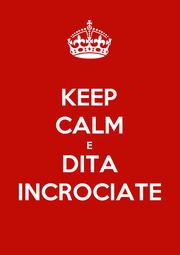 KEEP CALM E DITA INCROCIATE - Personalised Poster A1 size