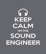 KEEP CALM I'M THE SOUND ENGINEER - Personalised Poster A1 size