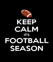 KEEP CALM IT'S FOOTBALL SEASON - Personalised Poster A1 size