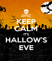 KEEP CALM IT'S HALLOW'S EVE - Personalised Poster A4 size