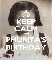KEEP CALM IT'S PHURITA'S BIRTHDAY - Personalised Poster A4 size