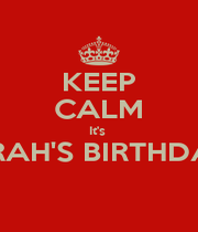 KEEP CALM It's  SARAH'S BIRTHDAY!   - Personalised Poster A1 size