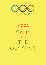 KEEP CALM IT'S THE OLYMPICS - Personalised Poster A4 size