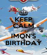 KEEP CALM ITS IMON'S BIRTHDAY - Personalised Poster A1 size