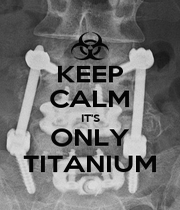 KEEP CALM IT'S ONLY TITANIUM - Personalised Poster A1 size