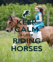 KEEP CALM & LOVE RIDING HORSES - Personalised Poster A4 size