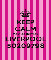 KEEP CALM Mesa de Regalos   LIVERPOOL  50209798 - Personalised Poster A1 size