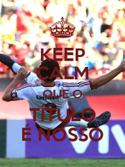 KEEP CALM QUE O TÍTULO É NOSSO - Personalised Poster A1 size