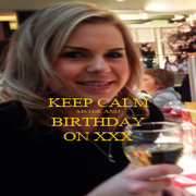 KEEP CALM SISTER AND BIRTHDAY ON XXX - Personalised Poster A1 size