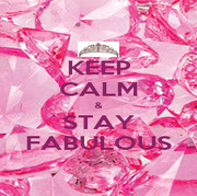 KEEP CALM & STAY FABULOUS - Personalised Poster A1 size