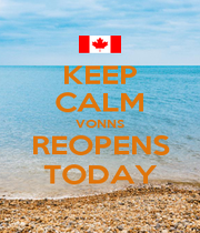 KEEP CALM VONNS REOPENS TODAY - Personalised Poster A1 size