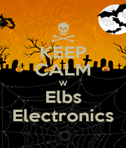 KEEP CALM W Elbs Electronics - Personalised Poster A4 size
