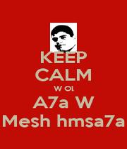KEEP CALM W Ol A7a W Mesh hmsa7a - Personalised Poster A4 size