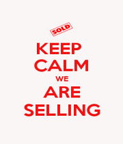 KEEP  CALM WE ARE SELLING - Personalised Poster A1 size