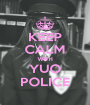 KEEP CALM WITH YUO POLICE - Personalised Poster A4 size