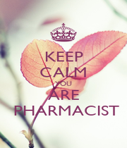 KEEP CALM YOU ARE  PHARMACIST - Personalised Poster A1 size