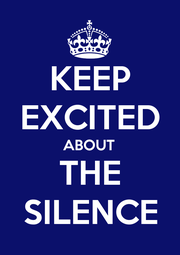KEEP EXCITED ABOUT THE SILENCE - Personalised Poster A1 size