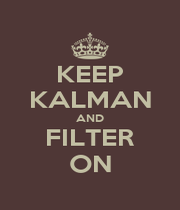 KEEP KALMAN AND FILTER ON - Personalised Poster A1 size