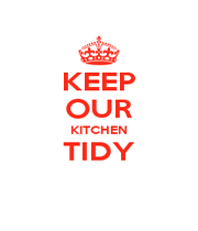 KEEP OUR KITCHEN TIDY  - Personalised Poster A1 size
