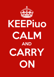 KEEPiuo CALM AND CARRY ON - Personalised Poster A4 size
