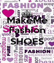 MakeMe Fashion  SHOES  - Personalised Poster A1 size
