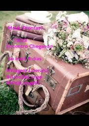 Malas Prontas?            15/03 Encontro Chegando   Só mais 4 dias  #Viagem Literária #AmoDeLonge #VidaLongaVL - Personalised Poster A4 size
