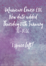 Manicure Course £110 New date added Thursday 24th January 10-14.00  1 space left! - Personalised Poster A4 size