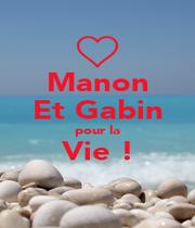 Manon Et Gabin pour la Vie !  - Personalised Poster A1 size