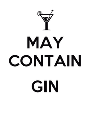 MAY CONTAIN  GIN  - Personalised Poster A1 size