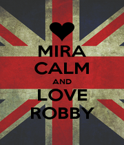MIRA CALM AND LOVE ROBBY - Personalised Poster A4 size