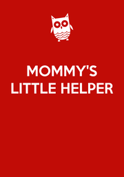 MOMMY'S LITTLE HELPER    - Personalised Poster A4 size