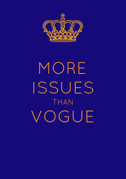 MORE ISSUES THAN VOGUE  - Personalised Poster A4 size