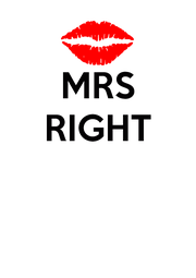 MRS RIGHT    - Personalised Poster A4 size