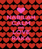 NABILAH CALM AND LOVE RAKA - Personalised Poster A4 size