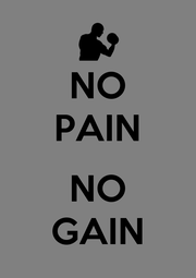 NO PAIN  NO GAIN - Personalised Poster A1 size