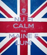 NU FI CALM CA MAINE E LUNI - Personalised Poster A1 size
