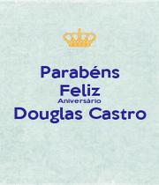 Parabéns Feliz Aniversário Douglas Castro  - Personalised Poster A1 size